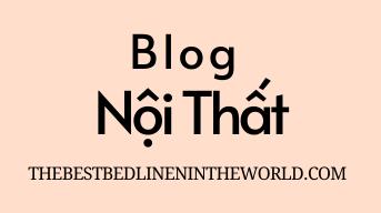 Blog nội thất, Sofa, Bàn ghế, Nhà đất
